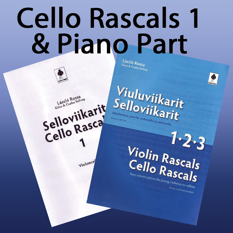 Cello Rascals 1 + Piano Accompaniment