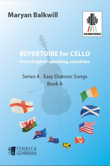 Repertoire for Cello from English-speaking countries: Series 4 Easy Diatonic Songs Book A