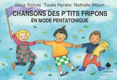 Singing Rascals Pentatonic - French edition