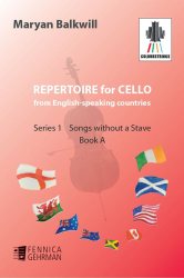 Repertoire for Cello from English-speaking countries: Series 1 Songs without a Stave Book A