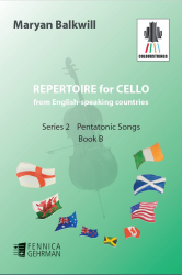 Repertoire for Cello from English-speaking countries: Series 2 Pentatonic Songs Book B