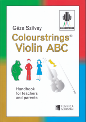 Colourstrings Violin ABC: Handbook for Teachers and Parents